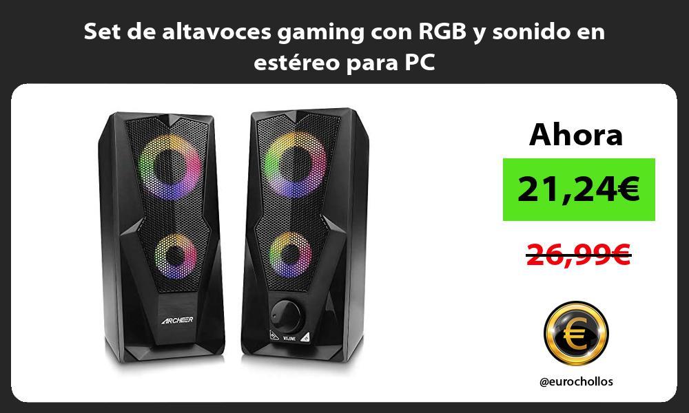 Set de altavoces gaming con RGB y sonido en estéreo para PC