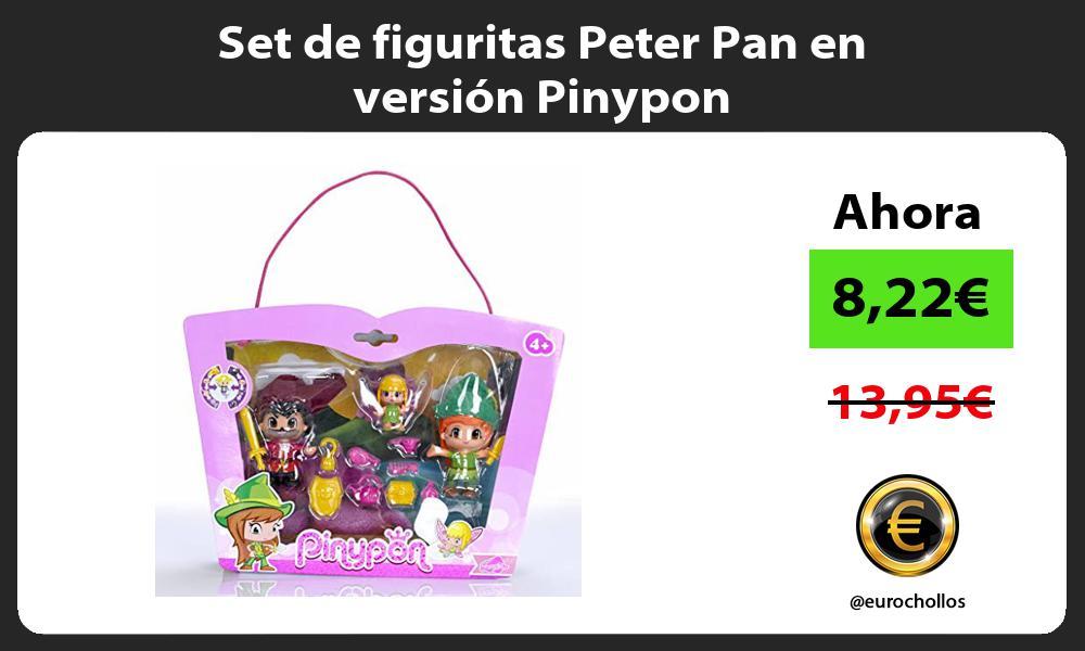 Set de figuritas Peter Pan en versión Pinypon