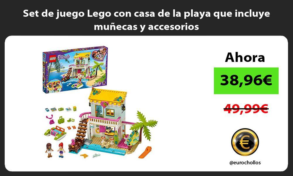 Set de juego Lego con casa de la playa que incluye muñecas y accesorios