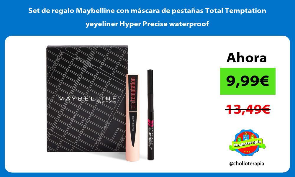 Set de regalo Maybelline con máscara de pestañas Total Temptation yeyeliner Hyper Precise waterproof