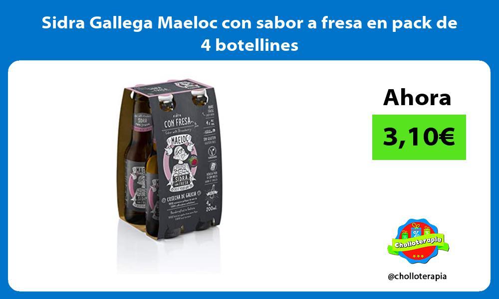 Sidra Gallega Maeloc con sabor a fresa en pack de 4 botellines