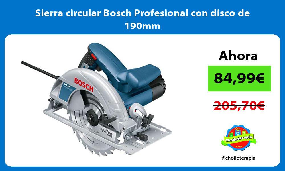 Sierra circular Bosch Profesional con disco de 190mm
