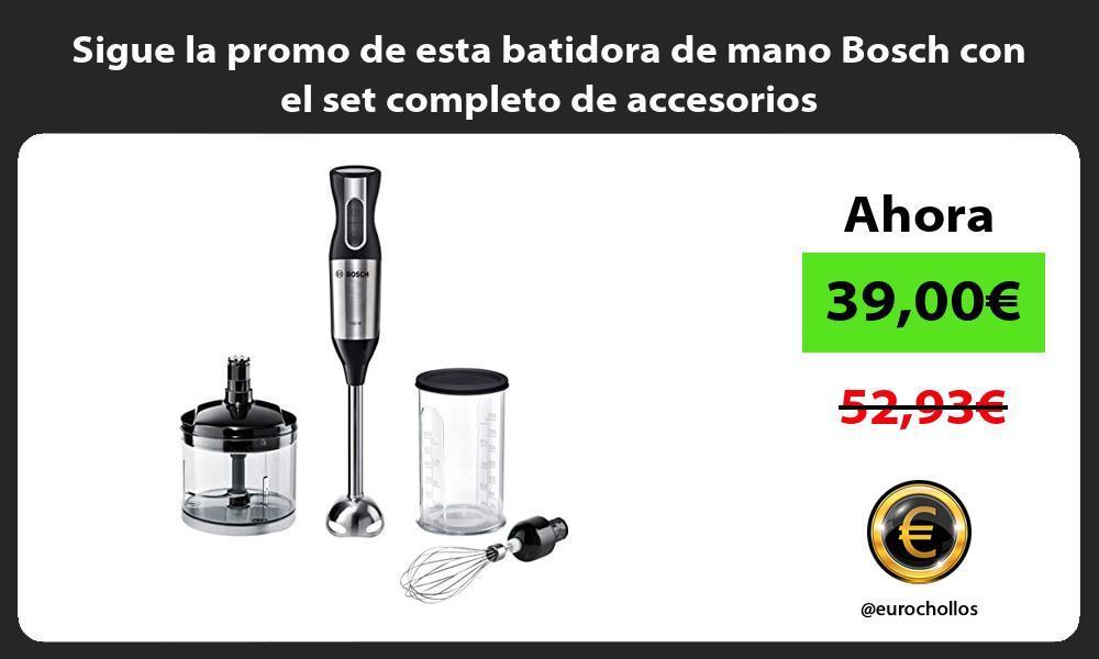 Sigue la promo de esta batidora de mano Bosch con el set completo de accesorios