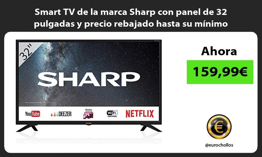 Smart TV de la marca Sharp con panel de 32 pulgadas y precio rebajado hasta su mínimo histórico