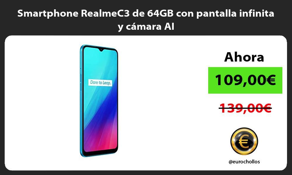 Smartphone RealmeC3 de 64GB con pantalla infinita y cámara AI