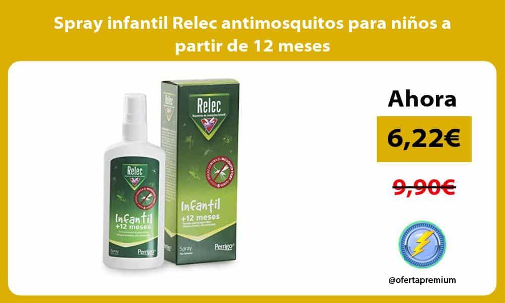 Spray infantil Relec antimosquitos para niños a partir de 12 meses