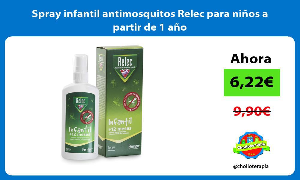 Spray infantil antimosquitos Relec para niños a partir de 1 año
