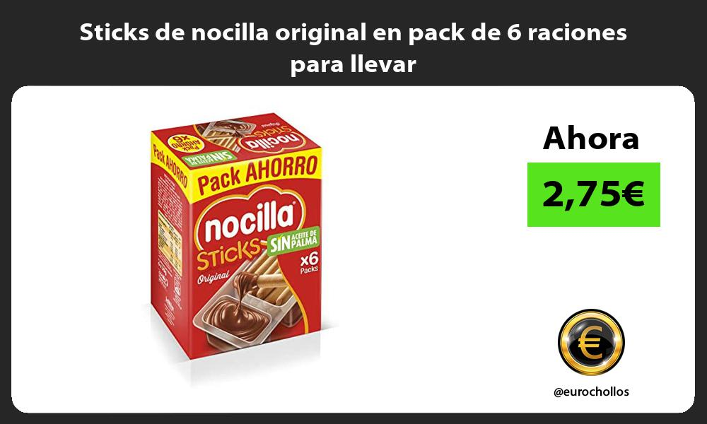 Sticks de nocilla original en pack de 6 raciones para llevar