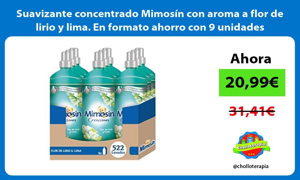Suavizante concentrado Mimosín con aroma a flor de lirio y lima En formato ahorro con 9 unidades