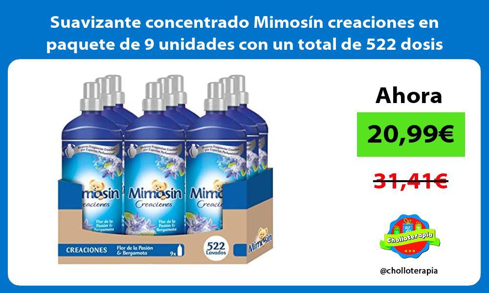 Suavizante concentrado Mimosín creaciones en paquete de 9 unidades con un total de 522 dosis