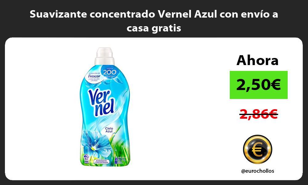 Suavizante concentrado Vernel Azul con envío a casa gratis