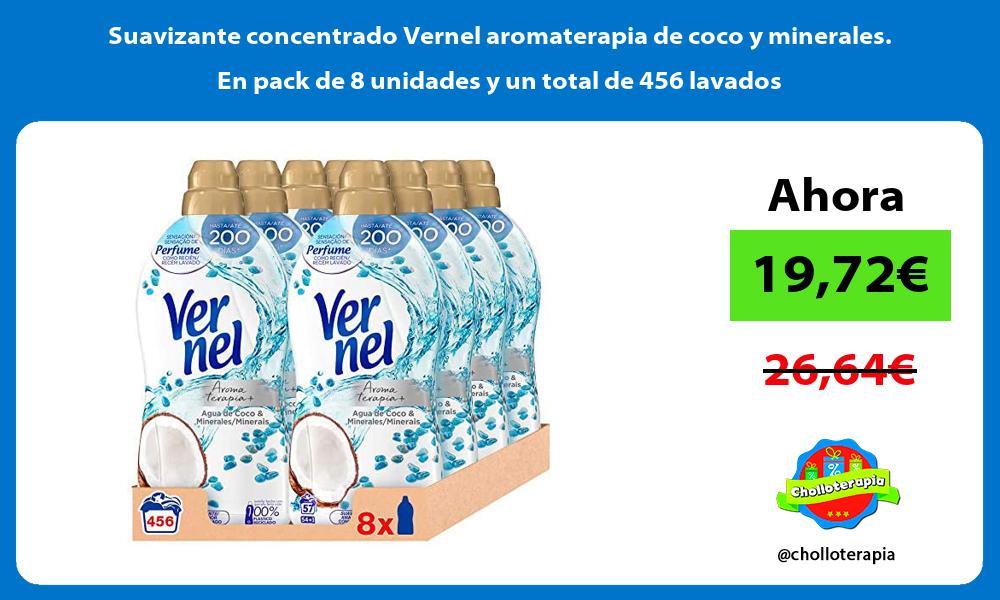 Suavizante concentrado Vernel aromaterapia de coco y minerales En pack de 8 unidades y un total de 456 lavados
