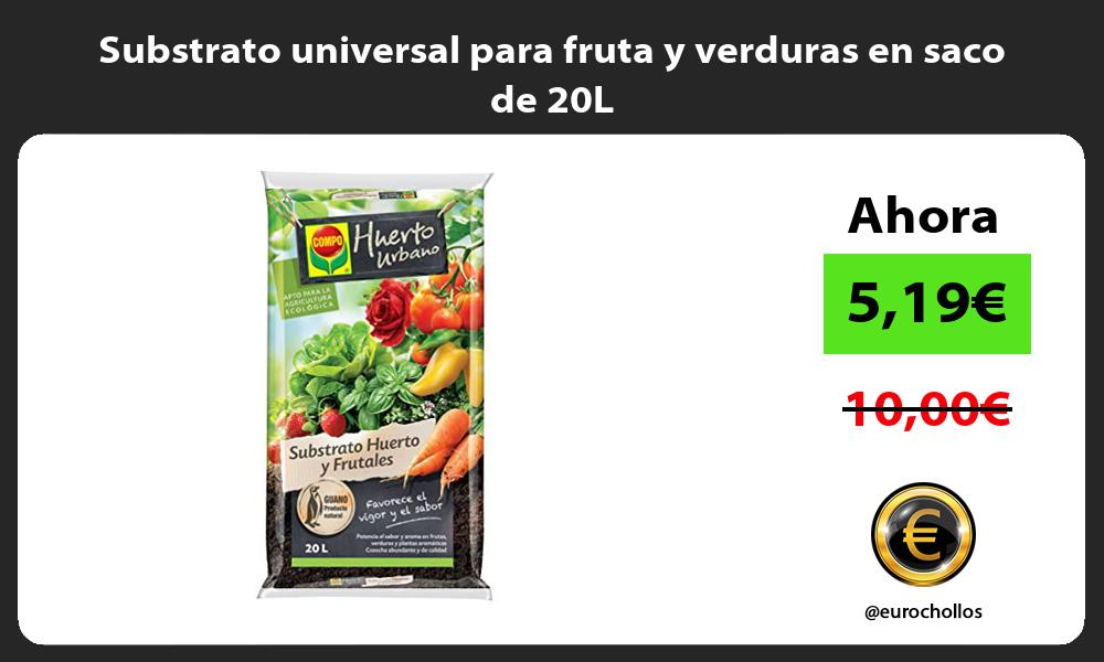 Substrato universal para fruta y verduras en saco de 20L