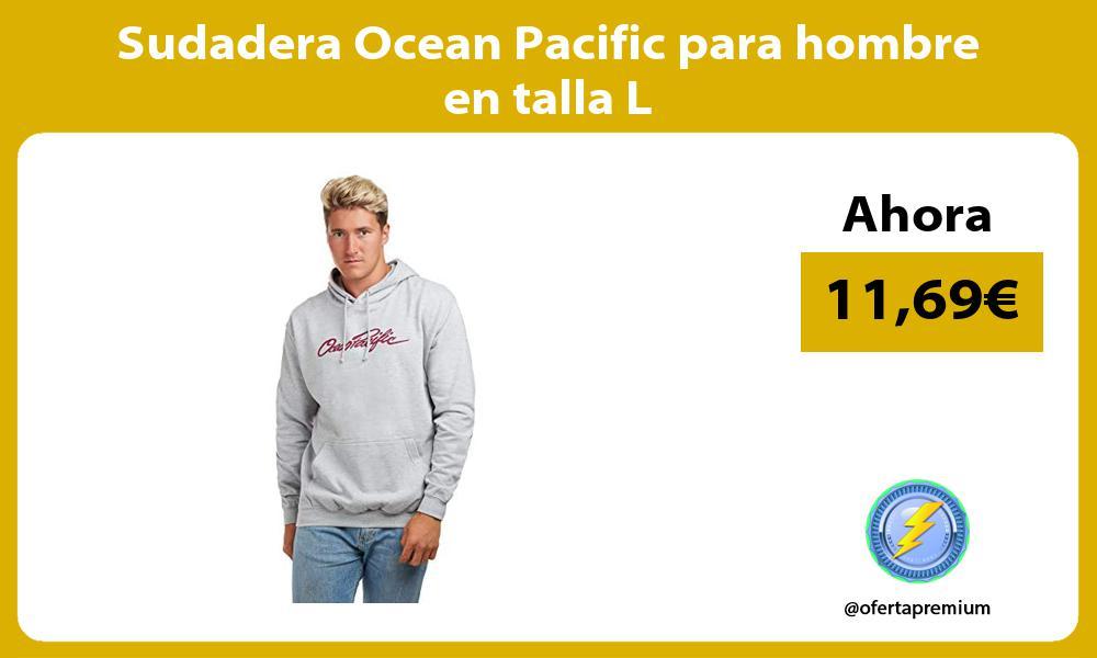 Sudadera Ocean Pacific para hombre en talla L