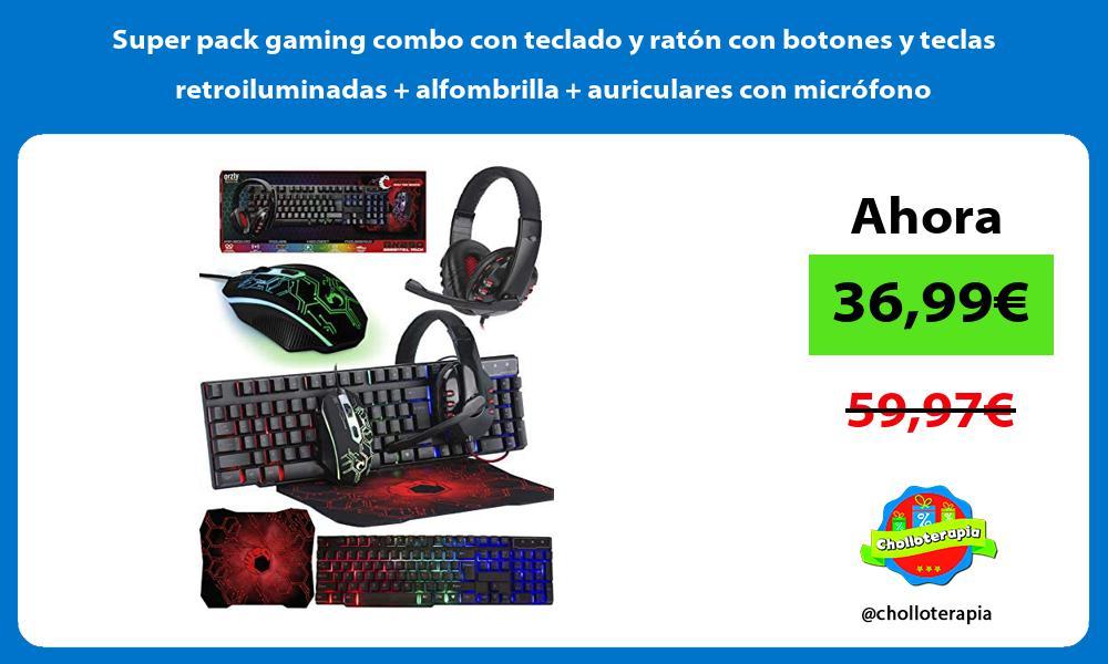 Super pack gaming combo con teclado y ratón con botones y teclas retroiluminadas alfombrilla auriculares con micrófono