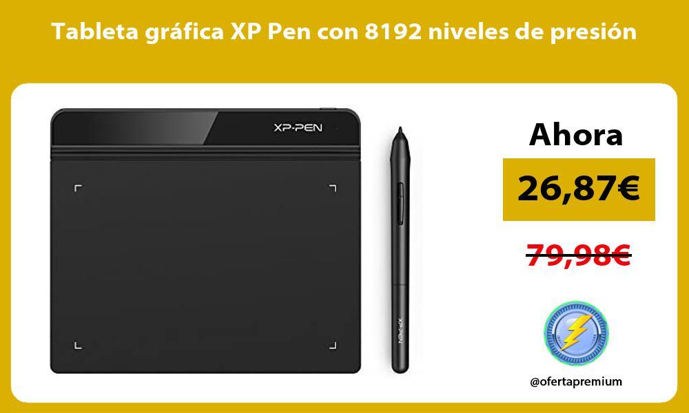 Tableta gráfica XP Pen con 8192 niveles de presión