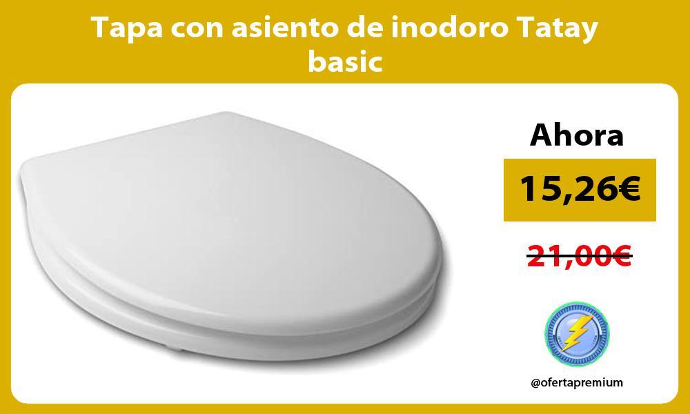 Tapa con asiento de inodoro Tatay basic