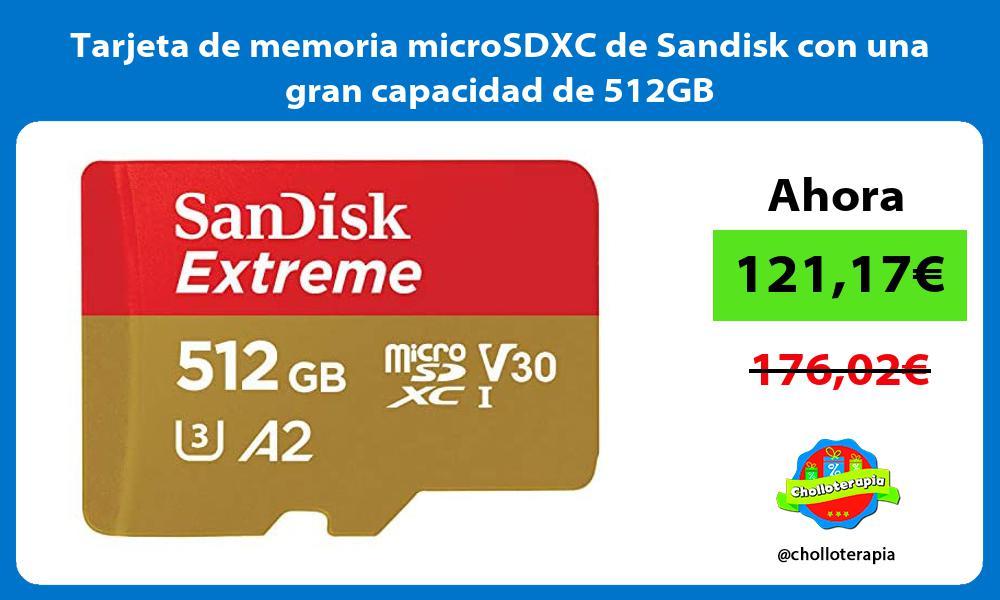 Tarjeta de memoria microSDXC de Sandisk con una gran capacidad de 512GB