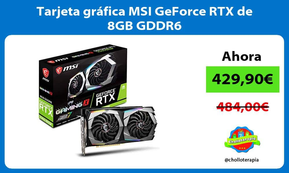 Tarjeta gráfica MSI GeForce RTX de 8GB GDDR6