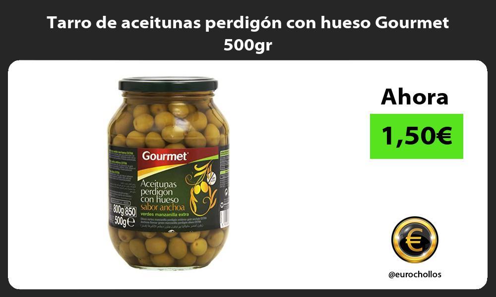 Tarro de aceitunas perdigón con hueso Gourmet 500gr
