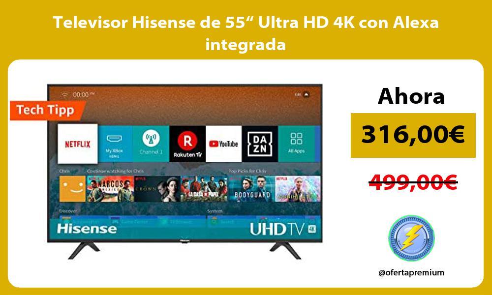 "Televisor Hisense de 55"" Ultra HD 4K con Alexa integrada"