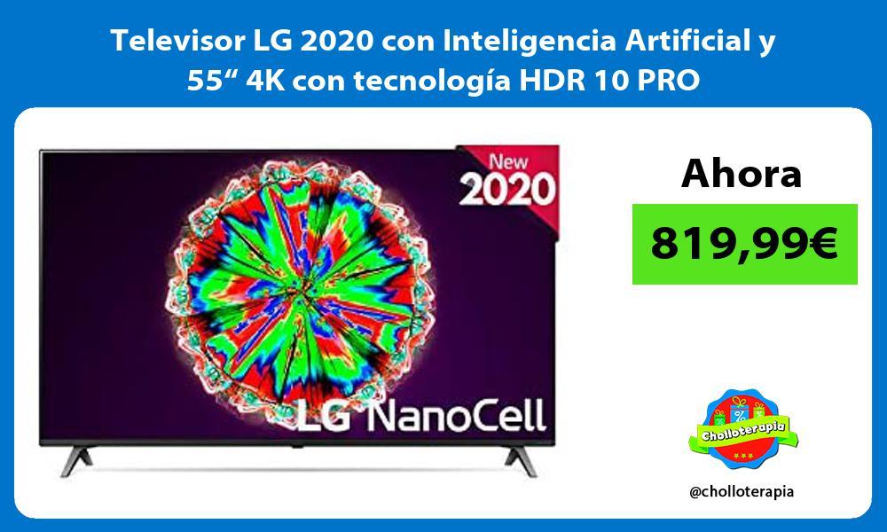 """Televisor LG 2020 con Inteligencia Artificial y 55"""" 4K con tecnología HDR 10 PRO"""