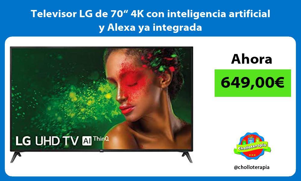 """Televisor LG de 70"""" 4K con inteligencia artificial y Alexa ya integrada"""