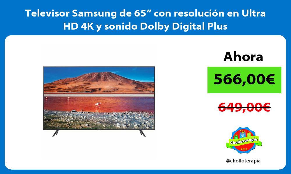 """Televisor Samsung de 65"""" con resolución en Ultra HD 4K y sonido Dolby Digital Plus"""