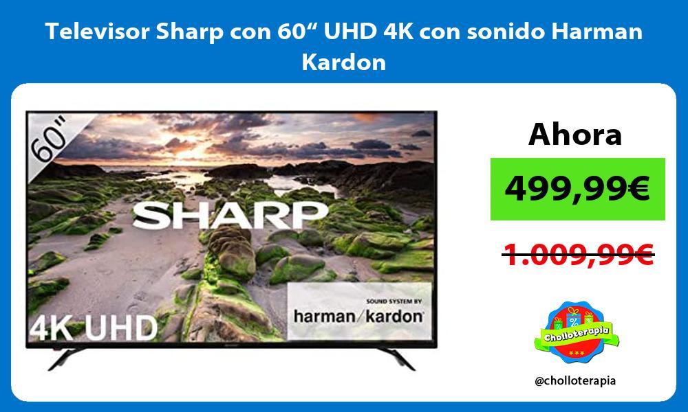 "Televisor Sharp con 60"" UHD 4K con sonido Harman Kardon"