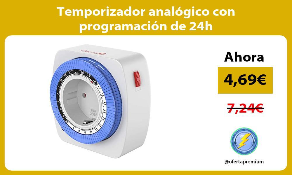 Temporizador analógico con programación de 24h