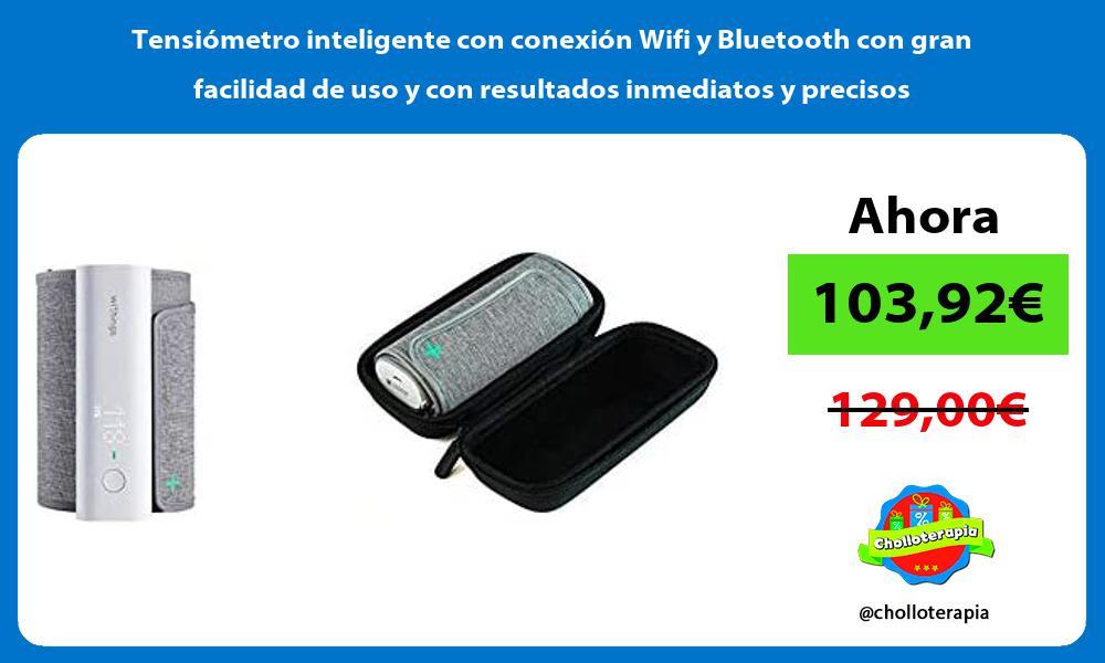Tensiómetro inteligente con conexión Wifi y Bluetooth con gran facilidad de uso y con resultados inmediatos y precisos