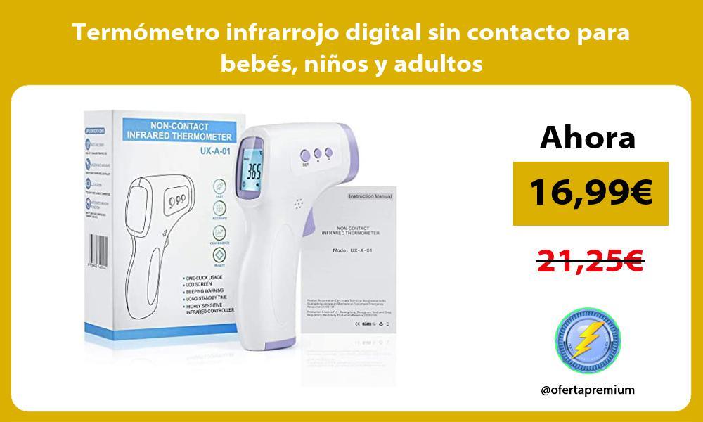 Termómetro infrarrojo digital sin contacto para bebés niños y adultos
