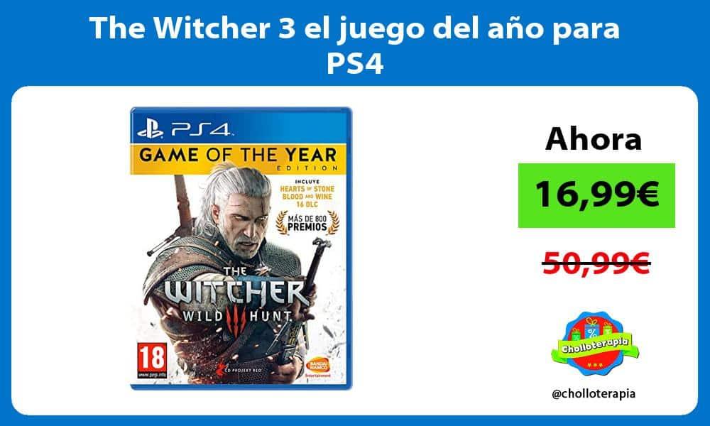 The Witcher 3 el juego del año para PS4