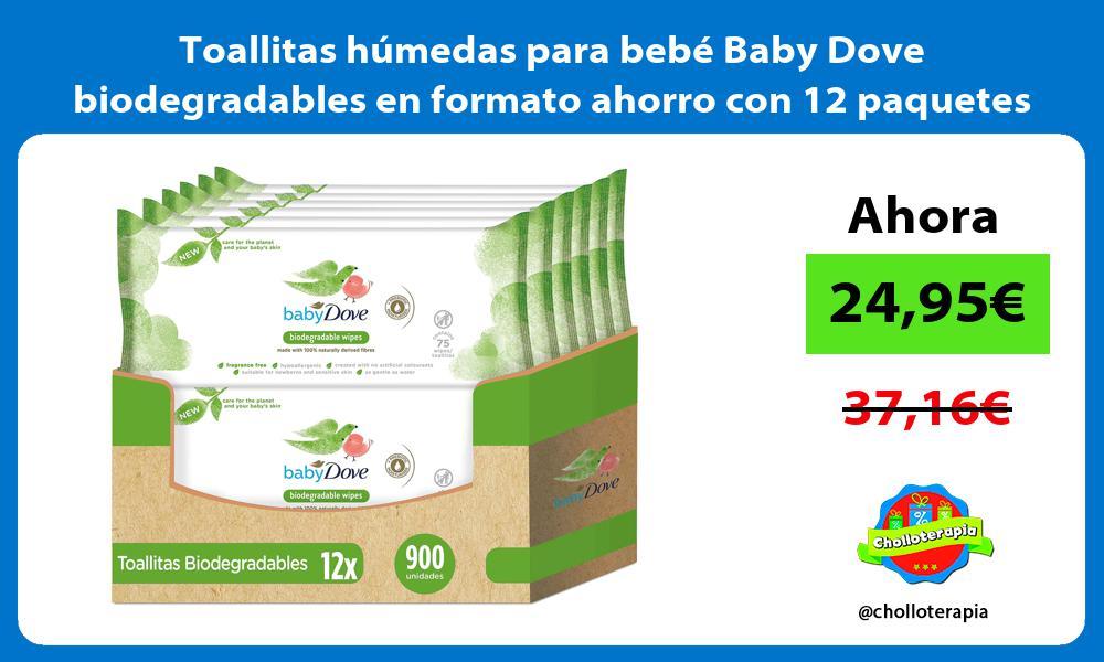 Toallitas húmedas para bebé Baby Dove biodegradables en formato ahorro con 12 paquetes