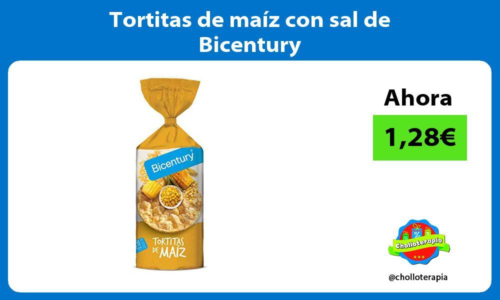 Tortitas de maíz con sal de Bicentury