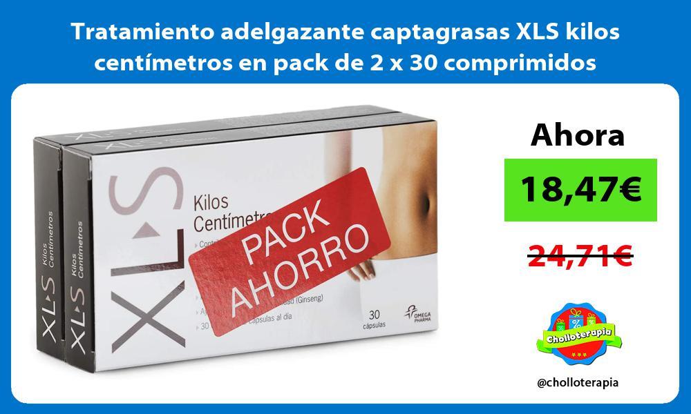 Tratamiento adelgazante captagrasas XLS kilos centímetros en pack de 2 x 30 comprimidos