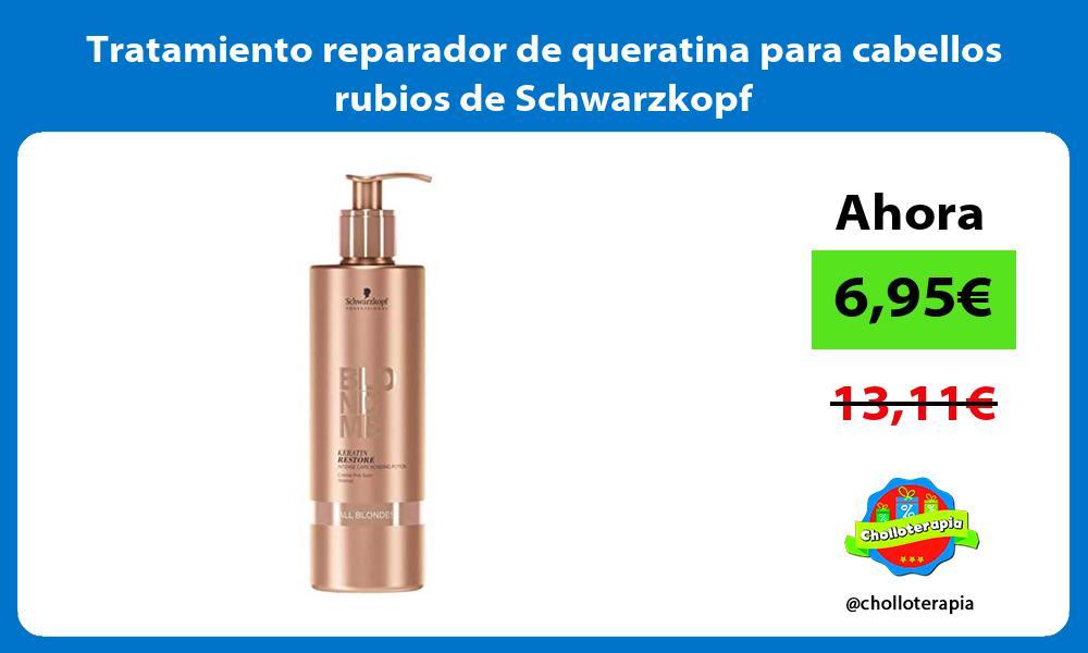Tratamiento reparador de queratina para cabellos rubios de Schwarzkopf
