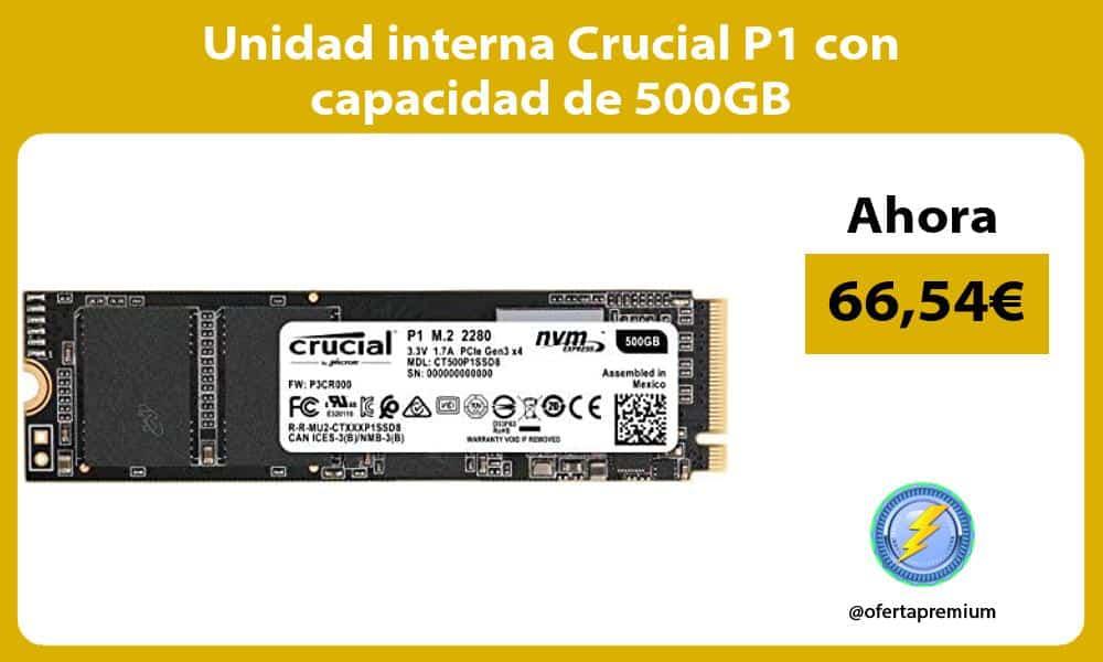 Unidad interna Crucial P1 con capacidad de 500GB