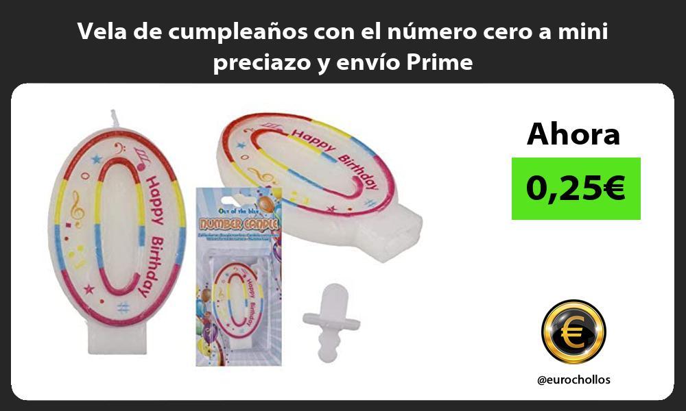 Vela de cumpleaños con el número cero a mini preciazo y envío Prime