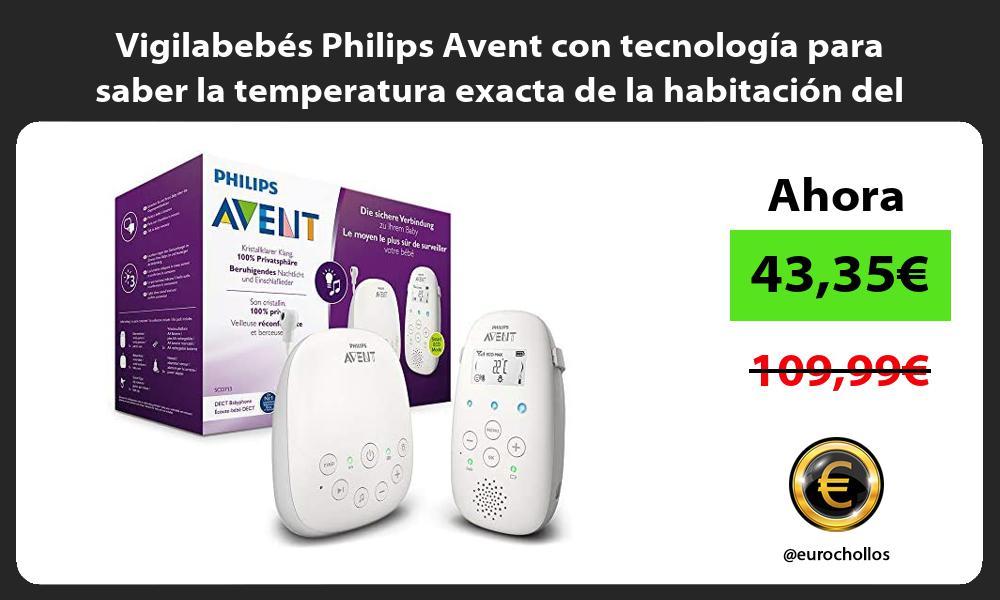 Vigilabebés Philips Avent con tecnología para saber la temperatura exacta de la habitación del bebé