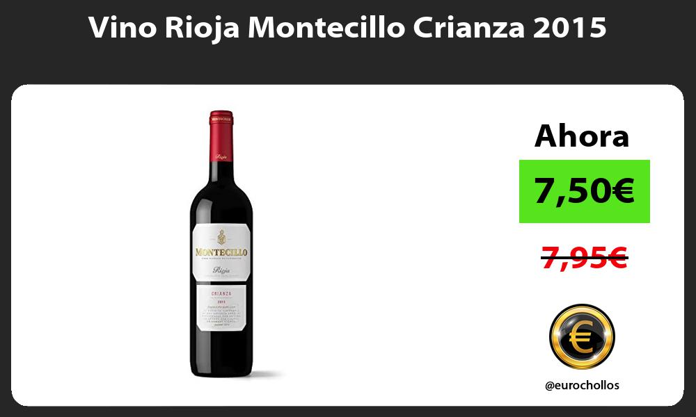 Vino Rioja Montecillo Crianza 2015
