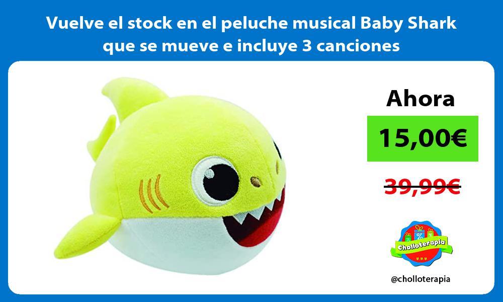 Vuelve el stock en el peluche musical Baby Shark que se mueve e incluye 3 canciones