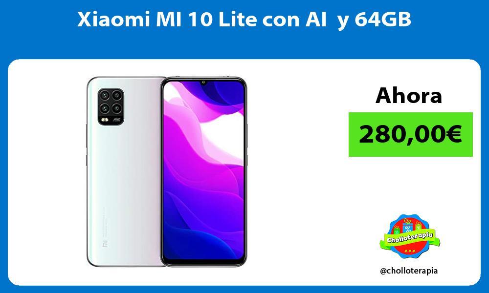 Xiaomi MI 10 Lite con AI y 64GB