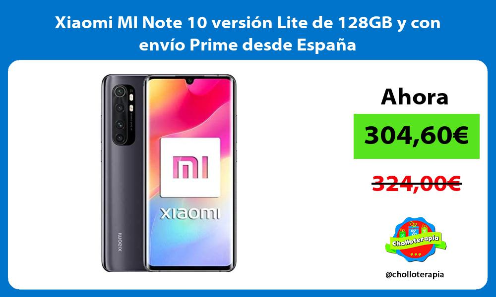 Xiaomi MI Note 10 versión Lite de 128GB y con envío Prime desde España