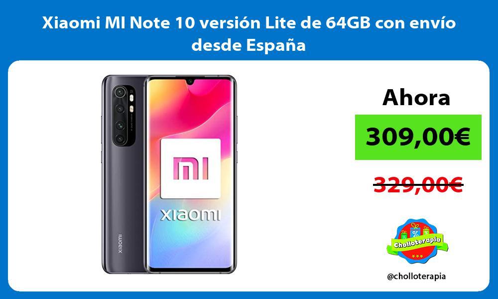 Xiaomi MI Note 10 versión Lite de 64GB con envío desde España