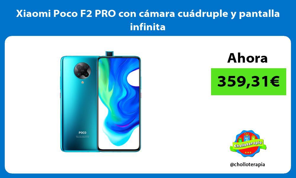 Xiaomi Poco F2 PRO con cámara cuádruple y pantalla infinita