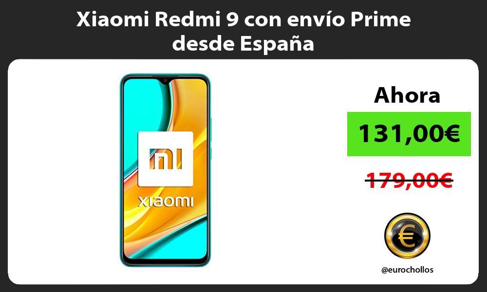 Xiaomi Redmi 9 con envío Prime desde España