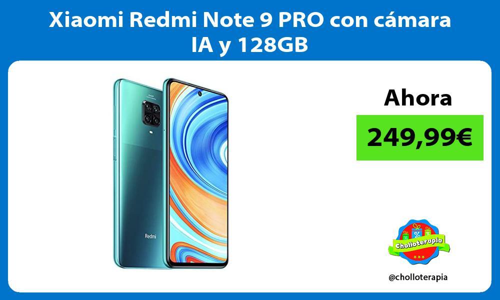 Xiaomi Redmi Note 9 PRO con cámara IA y 128GB