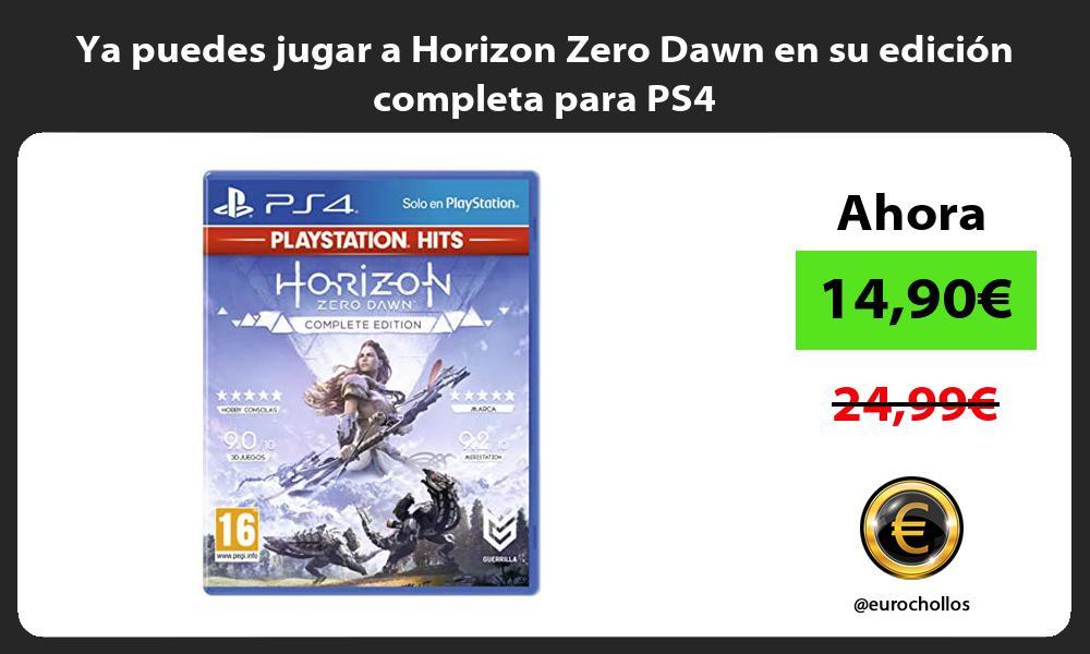 Ya puedes jugar a Horizon Zero Dawn en su edición completa para PS4