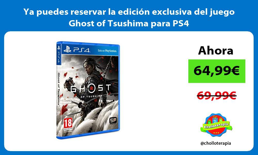 Ya puedes reservar la edición exclusiva del juego Ghost of Tsushima para PS4